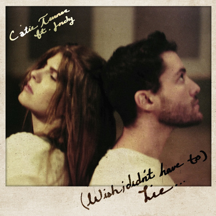 Catie Turner - (Wish I Didn't Have to) Lie [feat. JORDY] - Single