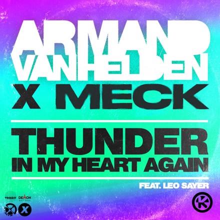 Armand Van Helden, Meck, Leo Sayer - Thunder in My Heart Again