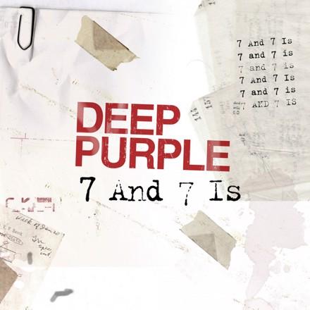 Deep Purple - 7 and 7 Is