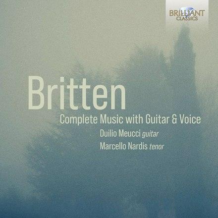 Duilio Meucci, Marcello Nardis - Britten: Complete Music with Guitar & Voice