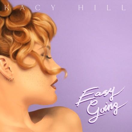 Kacy Hill - Easy Going