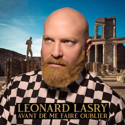 Léonard Lasry - Avant de me faire oublier
