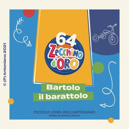 Piccolo Coro dell'Antoniano - Bartolo il barattolo