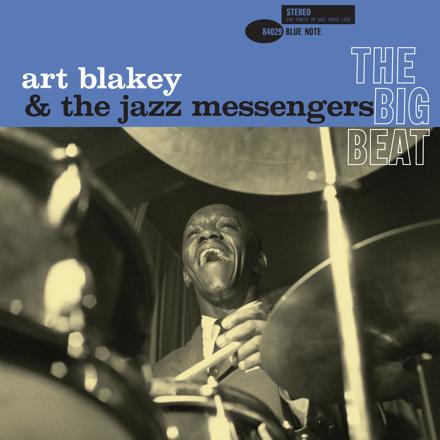 Art Blakey & The Jazz Messengers - The Big Beat (The Rudy Van Gelder Edition)