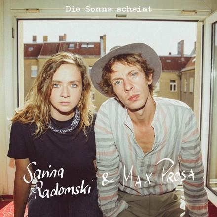 Max Prosa, Sarina Radomski - Die Sonne scheint