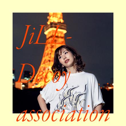 Jill-Decoy Association/春を告げる