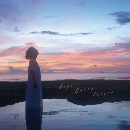 玉城千春「Hope Dream Future」