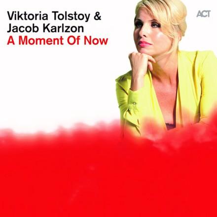 Viktoria Tolstoy, Jacob Karlzon - A Moment of Now