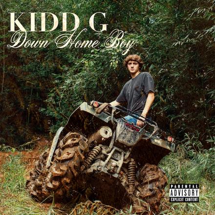 Kidd G - Down Home Boy