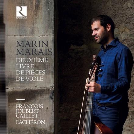 Marin Marais, François Joubert-Caillet, L'Achéron - Marais: Deuxième Livre de Pièces de Viole