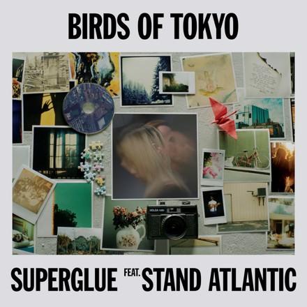 Birds Of Tokyo, Stand Atlantic - Superglue
