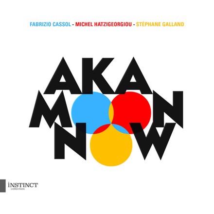 Aka Moon - NOW