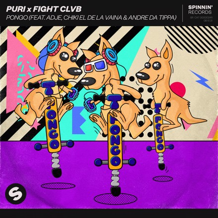 Puri, FIGHT CLVB, Adje, Chiki El De La Vaina, Andre Da Tippa - Pongo (feat. Adje, Chiki El De La Vaina & Andre Da Tippa)