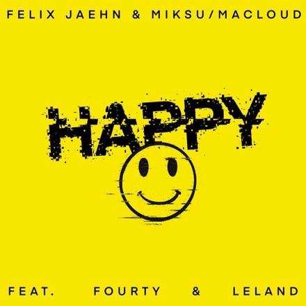 Felix Jaehn, Miksu / Macloud, Fourty - Happy
