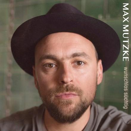 Max Mutzke - Wunschlos süchtig