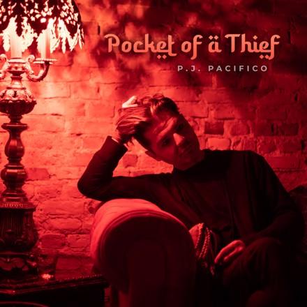 P.J. Pacifico - Pocket of a Thief