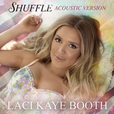 Laci Kaye Booth - Shuffle (Acoustic Version)