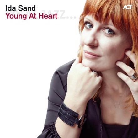 Ida Sand - Young at Heart (with Ola Gustafsson, Jesper Nordenström, Dan Berglund & Christer Jansson)