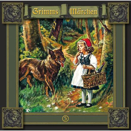 Grimms Märchen - Folge 5: Rotkäppchen / Einäuglein, Zweiäuglein, Dreiäuglein / Tischlein deck dich, Goldesel und Knüppel aus dem Sack
