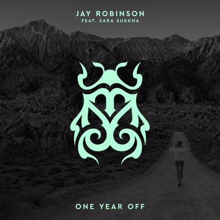 Jay Robinson, Sara Sukkha - One Year Off