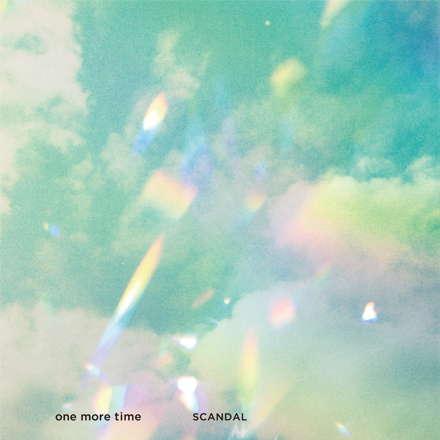 SCANDAL「one more time」