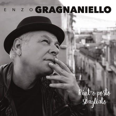Enzo Gragnaniello - Rint' 'o posto sbagliato