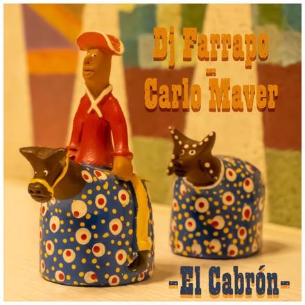 Dj Farrapo, Carlo Maver - El Cabrón