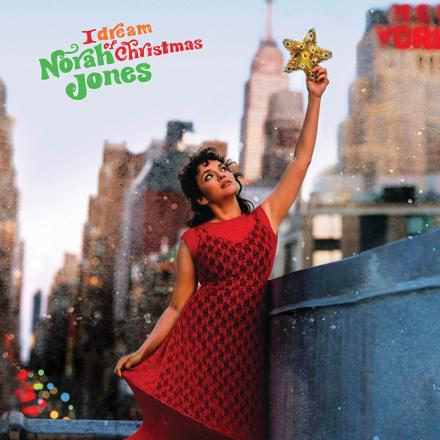 ノラ・ジョーンズ - I Dream Of Christmas
