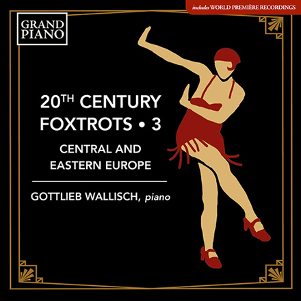 20th Century Foxtrots, Vol. 3: Central and Eastern Europe