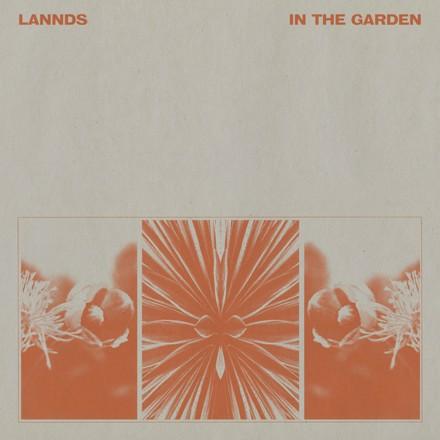 LANNDS - In the Garden