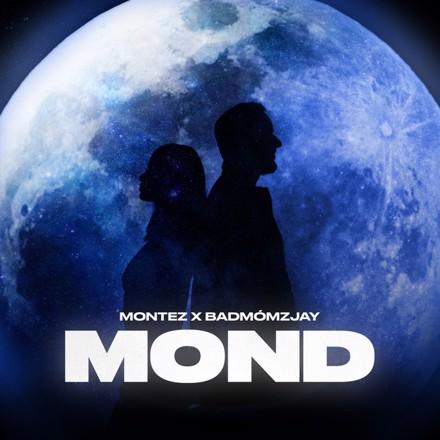 Montez, badmómzjay - Mond