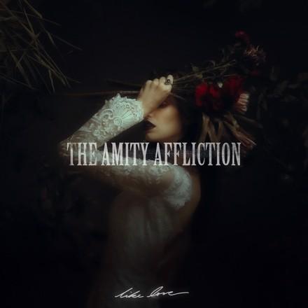 The Amity Affliction - Like Love