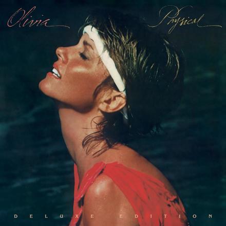 Olivia Newton-John - Physical (Deluxe Edition)