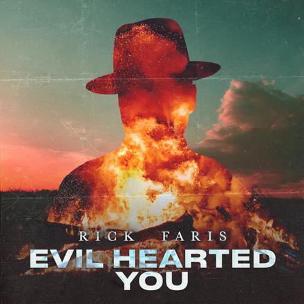 Rick Faris - Evil Hearted You