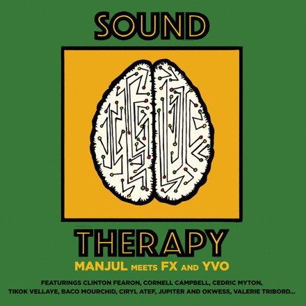 Manjul - Manjul Meets Fx and Yvo - Sound Therapy