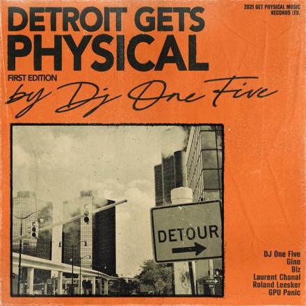 DJ One Five - Detroit Gets Physical, Vol. 1