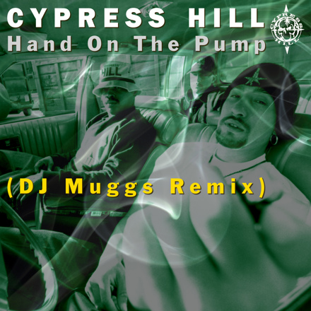 Hand On The Pump (DJ Muggs Remix 2021)