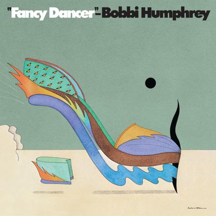 Bobbi Humphrey - Fancy Dancer (Reissue)