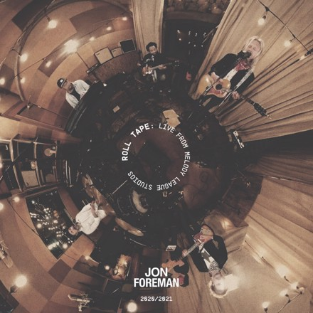 Jon Foreman - Roll Tape: Live From Melody League Studios
