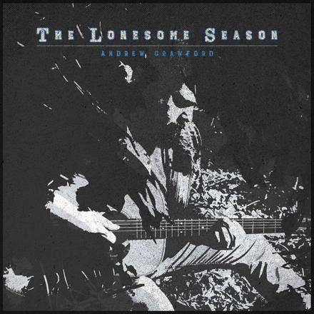 Andrew Crawford - The Lonesome Season