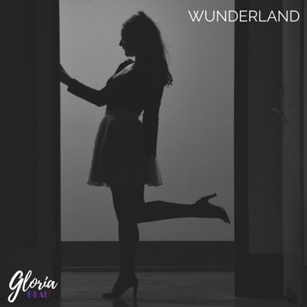 Gloria Blau - Wunderland