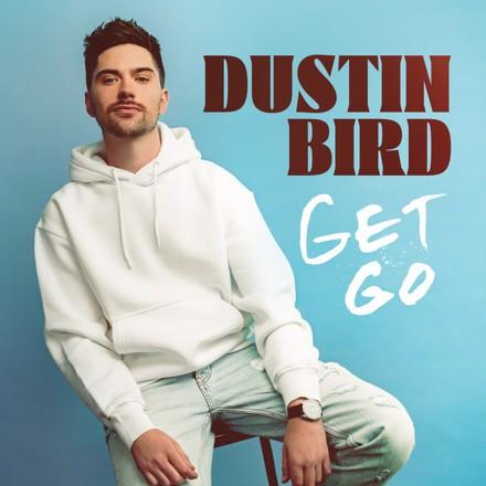 Dustin Bird - Get Go