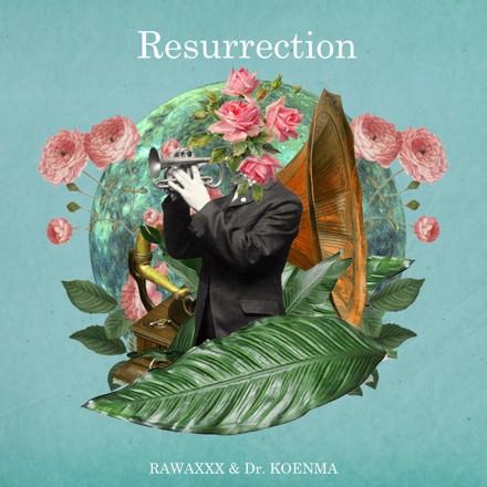 RAWAXXX, 呼煙魔 - Resurrection