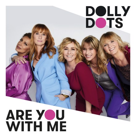 Dolly Dots - Are You With Me