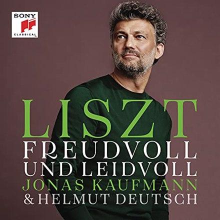Jonas Kaufmann - Liszt: Freudvoll und Leidvoll
