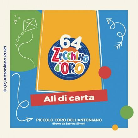 Piccolo Coro dell'Antoniano - Ali di carta