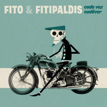 Fito y Fitipaldis - Cada vez cadáver
