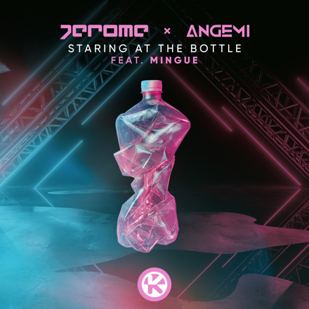 Jerome x Angemi feat. Mingue - Staring At The Bottle