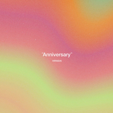 平井 大 / Anniversary