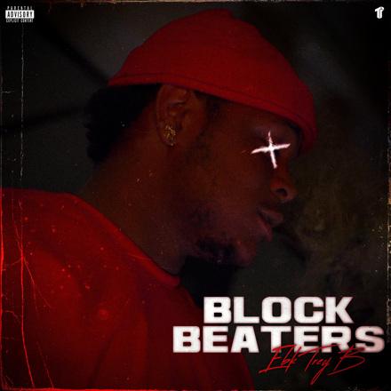 EBK Trey B - Block Beaters - Single